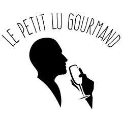 Le Petit Lu Gourmand Chroniqueur Gastronomique